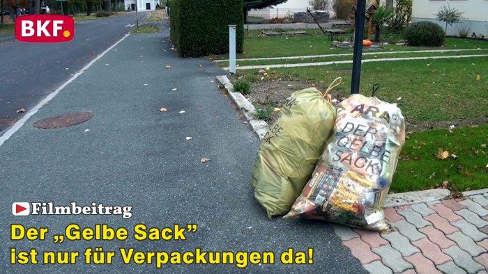 """Der """"Gelbe Sack"""" ist nur für Verpackungen da!"""
