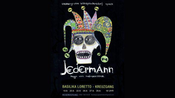 Die Theatergruppe Leithaprodersdorf spielt Jedermann in Loretto
